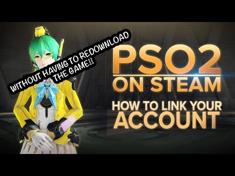[PSO2] How to Link Your PSO2 Account (MS Store  Steam) without having to redownload the Game!