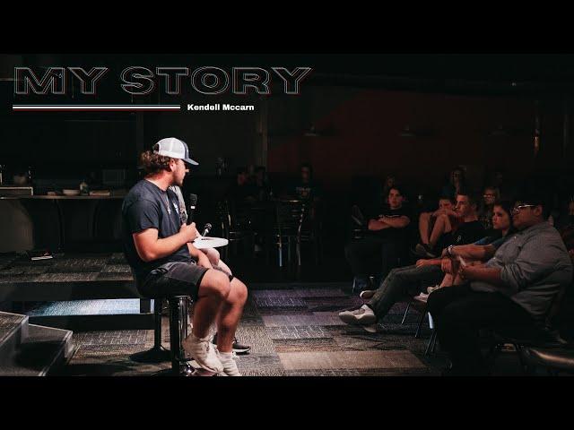 My Story - Kendell McCarn - 5-5-21