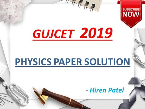 Gujcet 2019 Physics paper solution
