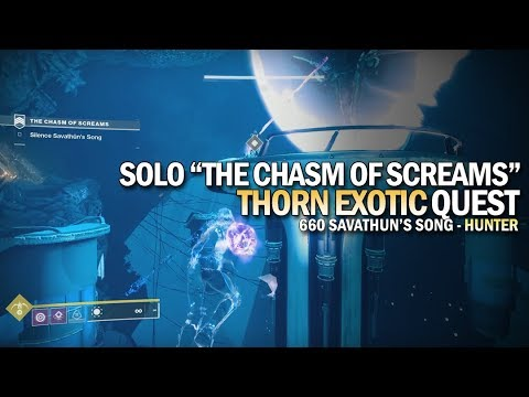 Solo The Chasm of Screams Thorn Strike (Hunter) [Destiny 2]
