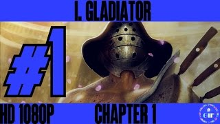 I, GLADIATOR - Gameplay Walkthrough No Commentary - Part 1 [HD 1080p]