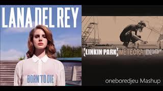 Somewhere On The Radio - Lana Del Rey vs. Linkin Park (Mashup)