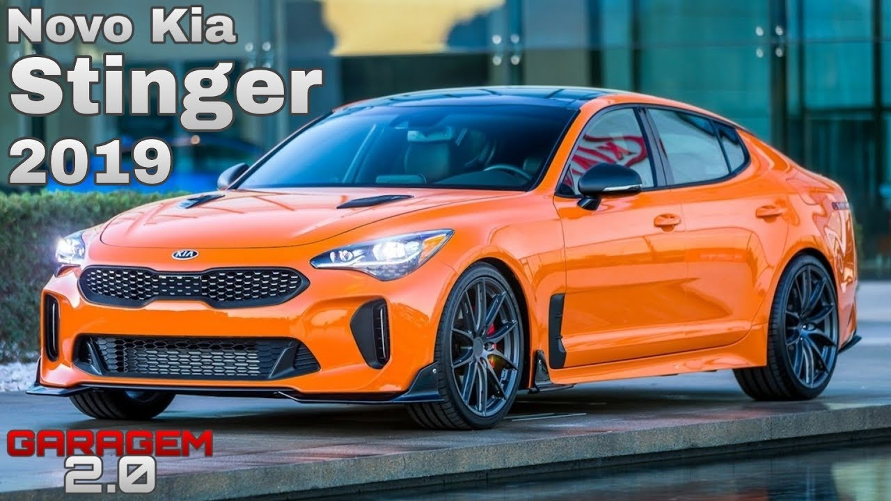 Novo Kia Stinger GT 2019 No Brasil - (Garagem 2.0) - YouTube
