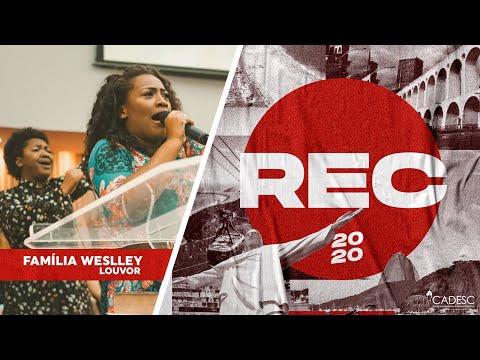 REC 2020 - Família Weslley | Enche-me de Ti