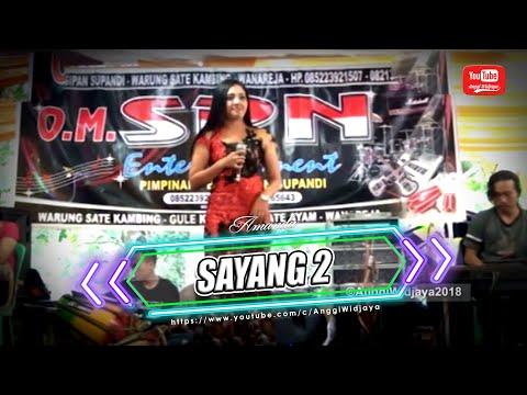 Sayang 2 ++ Pongdut OM. SPN ©AnggiWidjaya2018
