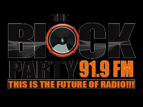 THEBLOCKPARTY919 FM LIVE STREAM (YOU TUBE) WEEK 6