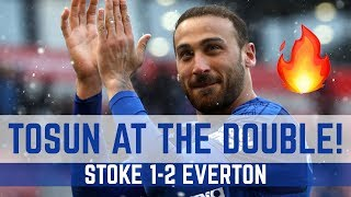 CENK TOSUN AT THE DOUBLE! | STOKE 1-2 EVERTON