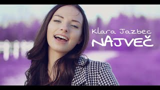 KLARA JAZBEC - NAJVEČ (Official Video)