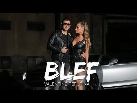 Valentino Perutina - BLEF