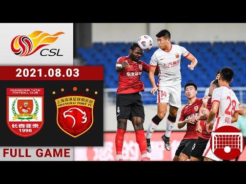 Full Game Replay | Changchun Yatai vs Shanghai Port | 长春亚泰 v