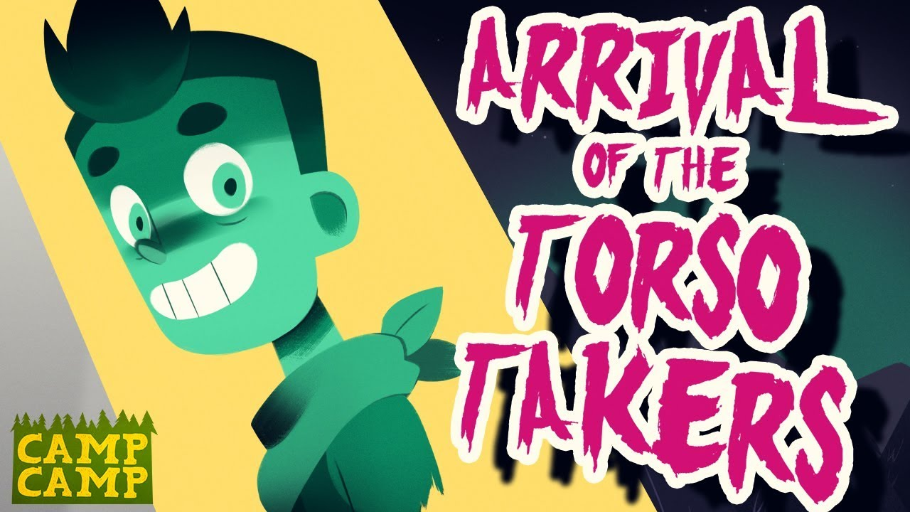 Download Season 3, Episode 13 - Arrival of the Torso Takers   Camp Camp