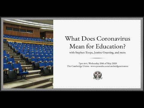 What Does Coronavirus Mean for Education? | Panel | Cambridge Union Online