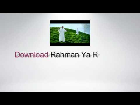 download-rahman-ya-rahman-|-islamic-mp3-songs