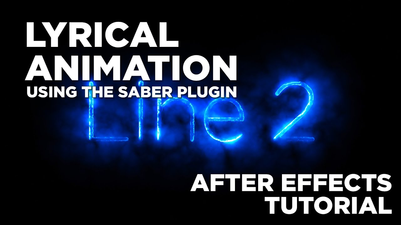 Lyrical Animation with Saber : After Effects Tutorial