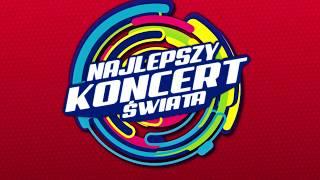 Najlepszy Koncert Świata - Poznań 2019!