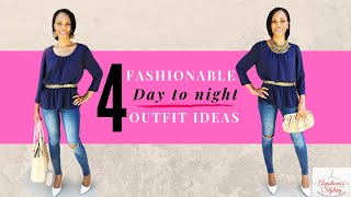 4 Fashionable Day To Night Outfit Ideas