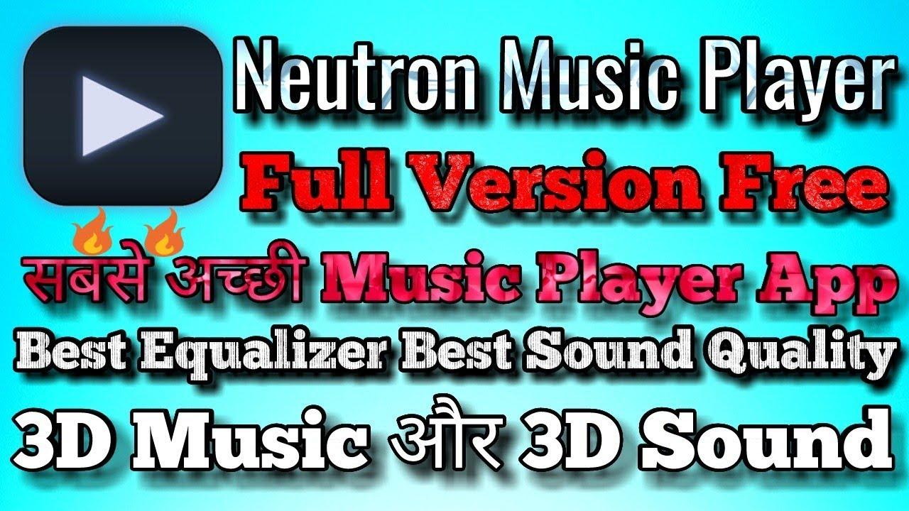 🔥🔥Best Music Player App 2018    Neutron Music Player Full Version 2018     By Technical Villain