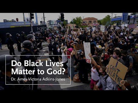 Do Black Lives Matter To God?