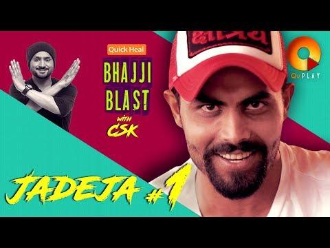 Quick Heal Bhajji Blast with CSK Episode #3 Ft. Ravindra Jadeja - Part 1