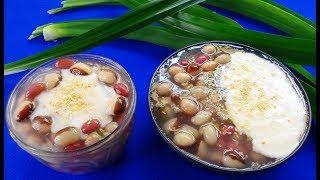 Món Ăn Ngon - CHÈ ĐẬU THẬP CẨM ngon thơm tuyệt