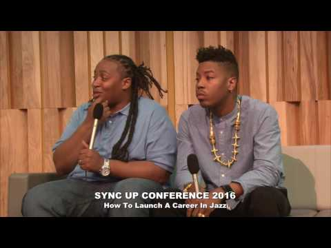 2016 Sync Up Panel: How To Launch A Career In Jazz, with Christian Scott and Jamison Ross