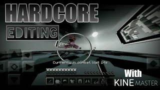 HardCore Editing with KineMaster v7