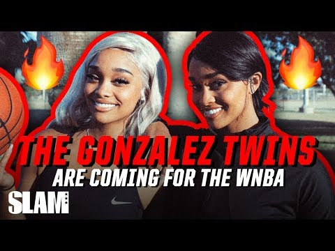The Gonzalez Twins, Dylan & Dakota, Aren't Just on IG, They're Coming for the WNBA   SLAM Profiles