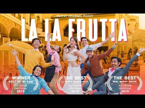 หนังสั้น LA LA FRUTTA [HD] - BUFFET