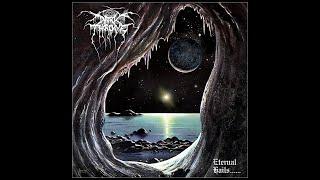 Darkthrone - Eternal Hails...... (2021) FULL ALBUM