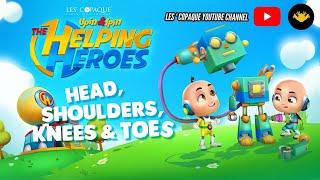 Upin  Ipin  The Helping Heroes (Head, Shoulders, Knees  Toes)