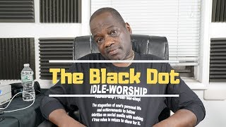 The Black Dot Finally shares his thoughts on the Nipsey Hussle situation (Part 1)