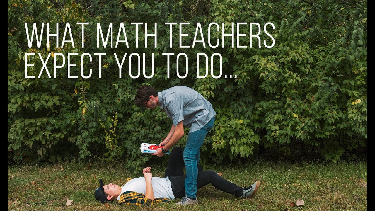 What Math Teachers Expect From You