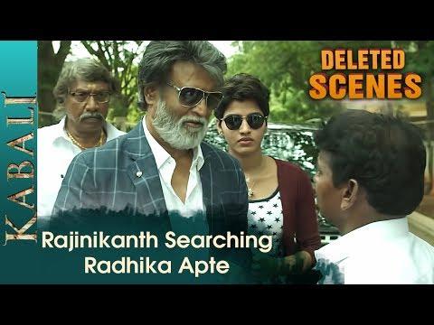rajinikanth-in-search-of-radhika-apte- -kabali-deleted-scenes- -dhanshika- -pa-ranjith- -v-creations