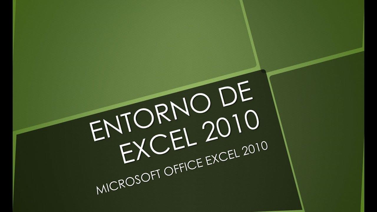 EXCEL 2010 - ENTORNO DE TRABAJO - YouTube