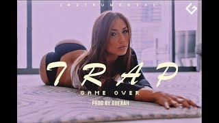 Trap Beat Game Over Instrumental ( Prod By Gherah )