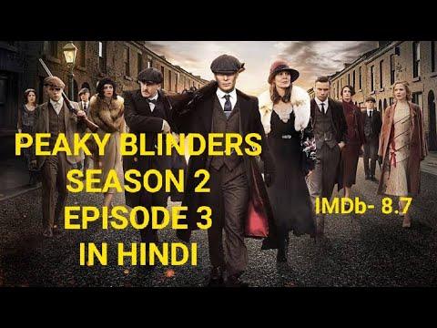 Peaky Blinders Season 2 Episode 3 Explained In Hindi   Peaky Blinders