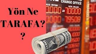 Dolar, Borsa, Hisseler.. Piyasalarda Yön Ne Tarafa?