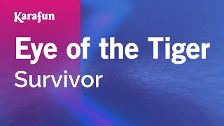 Karaoke Eye Of The Tiger (From Rocky movie soundtrack III) - Survivor *