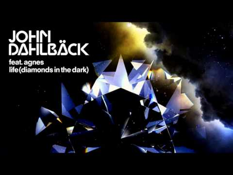 John Dahlback - Life (Diamonds In the Dark) (PREVIEW)