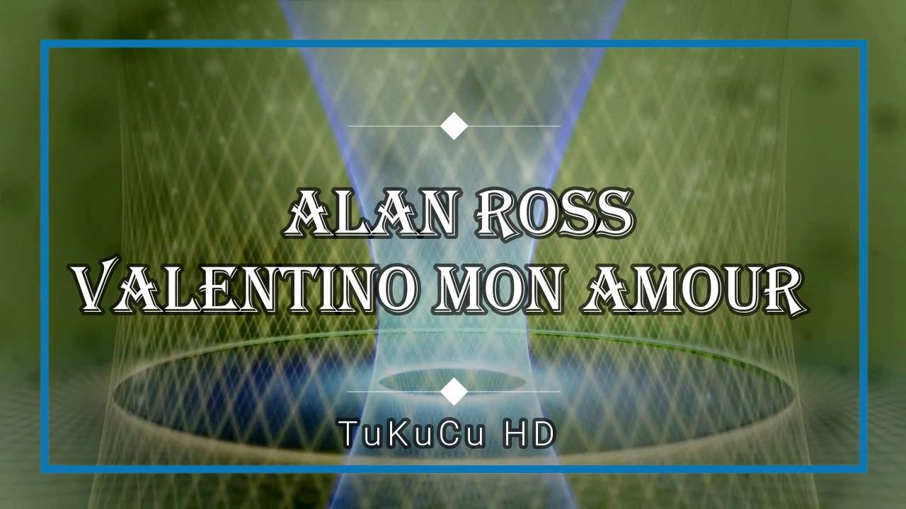 Alan Ross - Valentino Mon Amour (Dub RMX 2017)✔️