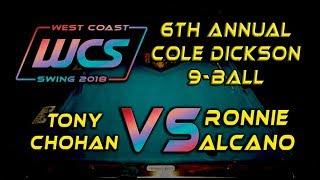 #9 - Ronnie ALCANO vs Tony CHOHAN / 6th Annual Cole Dickson 9-Ball