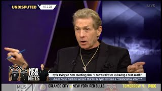 "Skip Bayless SHOCKED Kyrie Irving on Nets coaching plan: ""I don't really see us having a head coach"""
