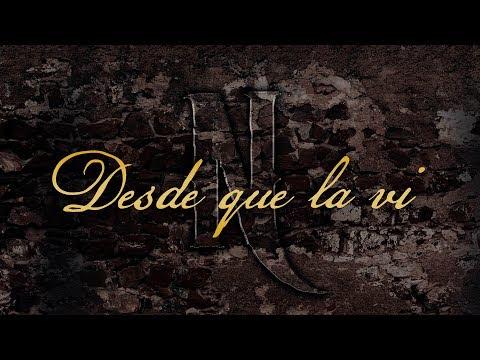 Los De La Noria -  Desde Que La Vi (Video Lyric Oficial)