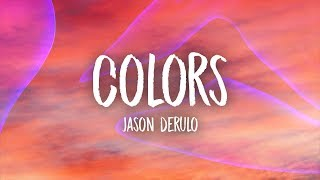 Video Jason Derulo - Colors (Lyrics) download MP3, 3GP, MP4, WEBM, AVI, FLV April 2018