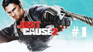 Just Cause 2 - Gameplay Part 1 (HD)