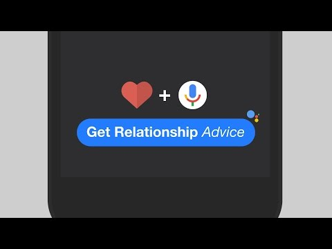 Google Assistant Now Gives You Great Relationship Advice