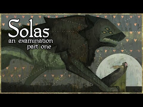 Solas: an examination, part one