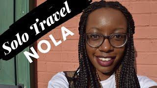 SOL - New Orleans Travel Vlog