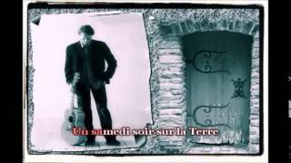 Francis Cabrel - Samedi Soir Sur La Terre Karaoké