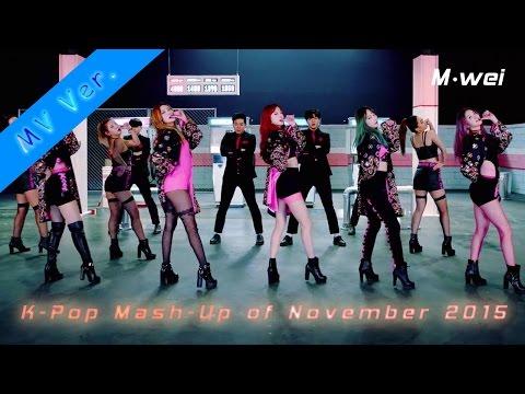[mv-ver.]-k-pop-mash-up-of-november-2015-(47-in-1)